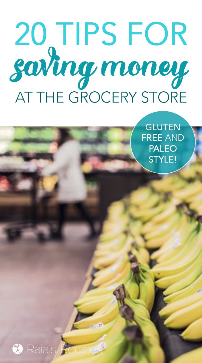 20 Tips for Saving Money in the Grocery Store #grocerystore #shopping #food #mealplanning #healthyliving #healthyeating #saving #glutenfree #paleo #budgeting