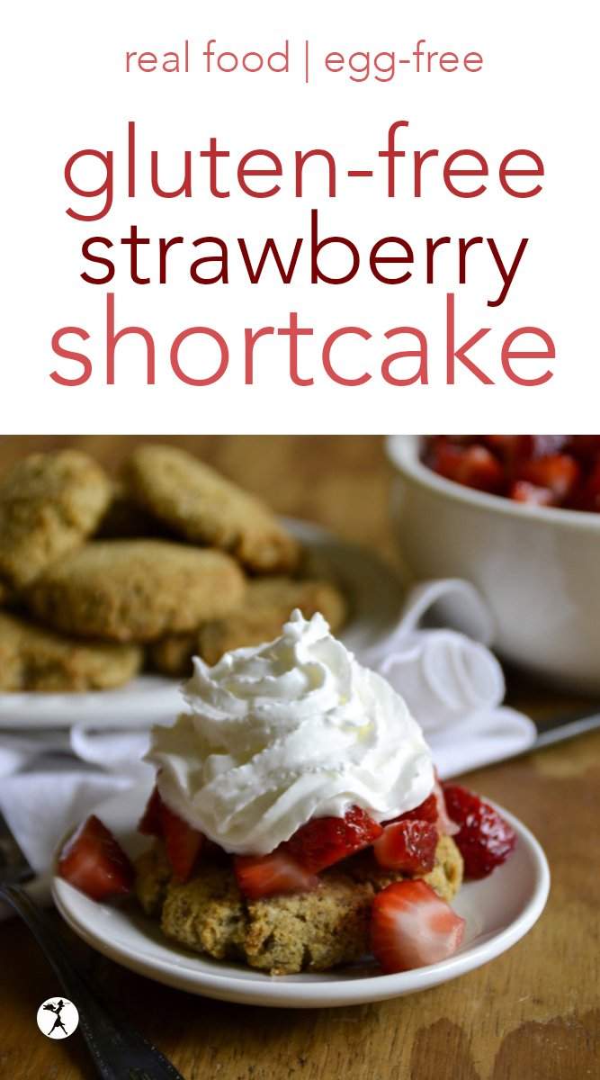Strawberry shortcake is a favorite summer dessert. This gluten-free version is an easy and delicious option - you'll never know it's gluten-free! #glutenfree #eggfree #realfood #strawberryshortcake