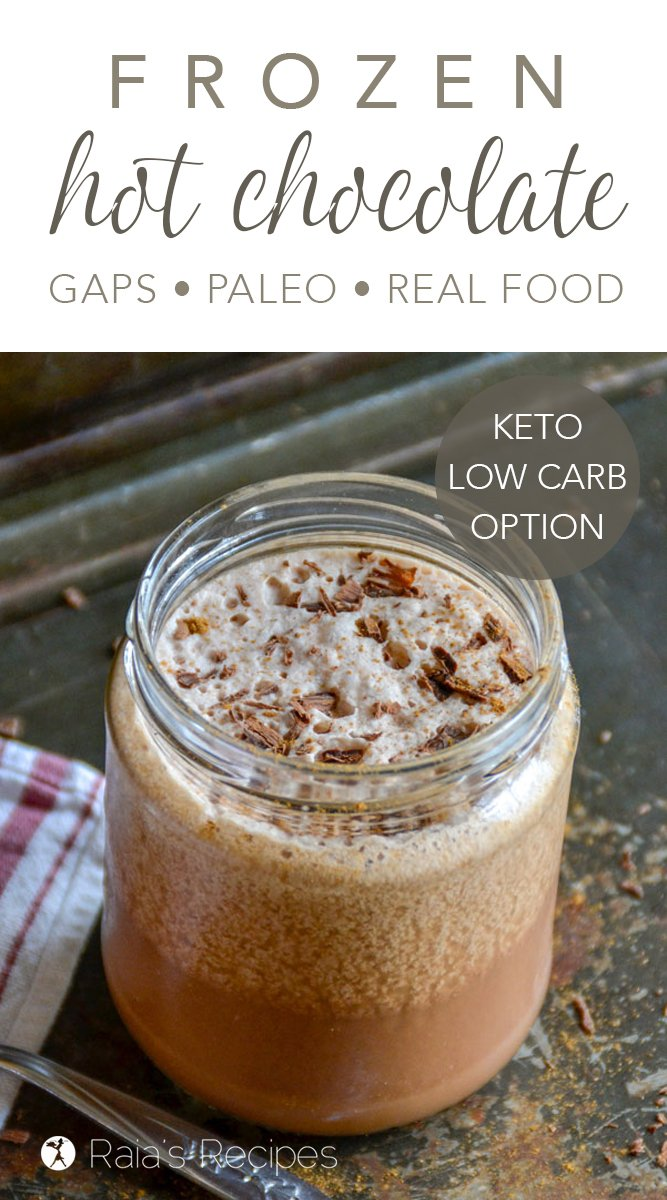 Frozen Hot Chocolate #paleo #gapsdiet #realfood #lowcarb #keto #chocolate #hotchocolate #frozen