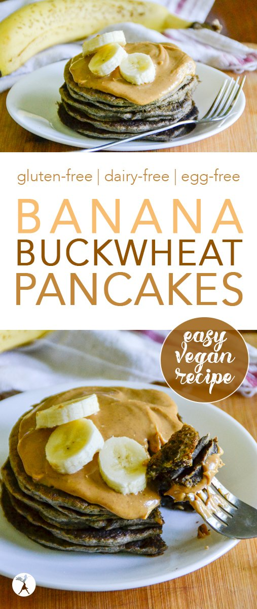 Slightly sweet and full of nutrition, these Banana Buckwheat Pancakes are an easy, vegan and gluten-free breakfast. Or breakfast for dinner... #buckwheat #pancakes #vegan #glutenfree #bananas #breakfast #healthyfood #easy #eggfree #dairyfree #sugarfree