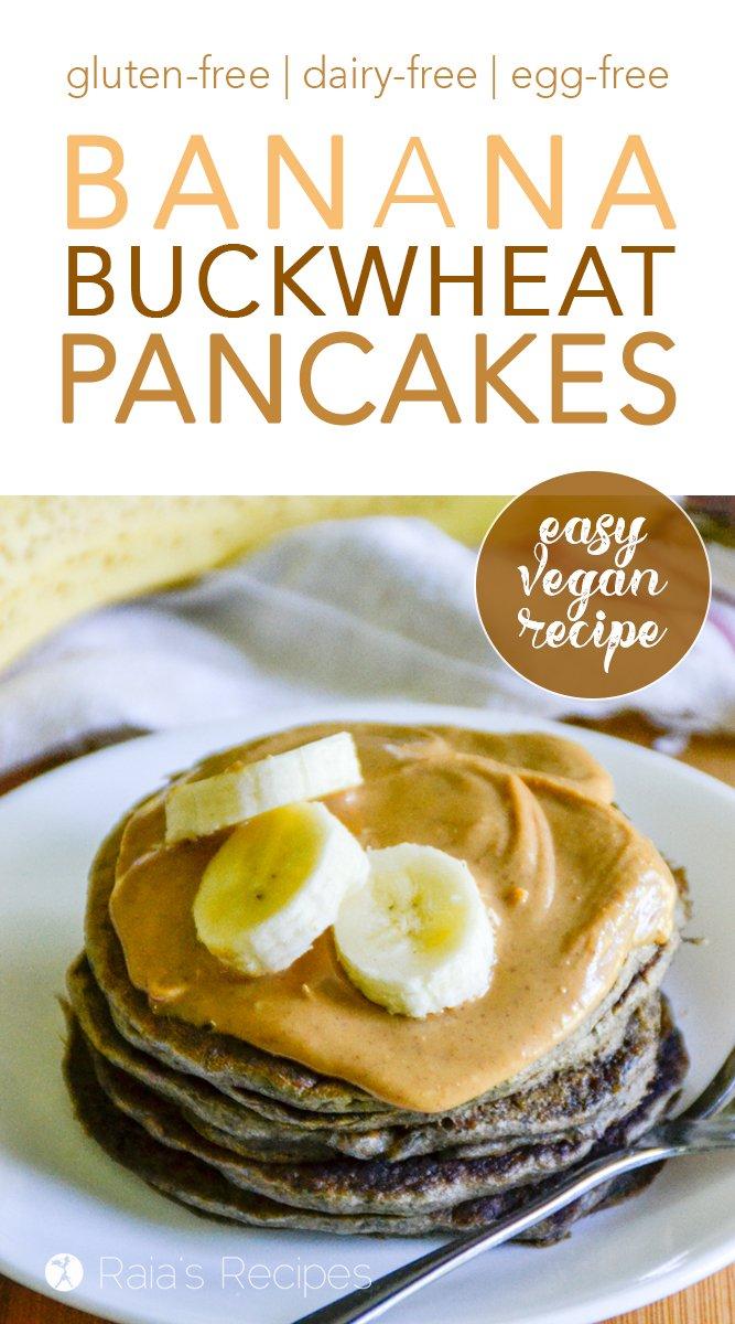 Gluten-Free Vegan Banana Buckwheat Pancakes #buckwheat #pancakes #vegan #glutenfree #bananas #breakfast #healthyfood #easy #eggfree #dairyfree #sugarfree