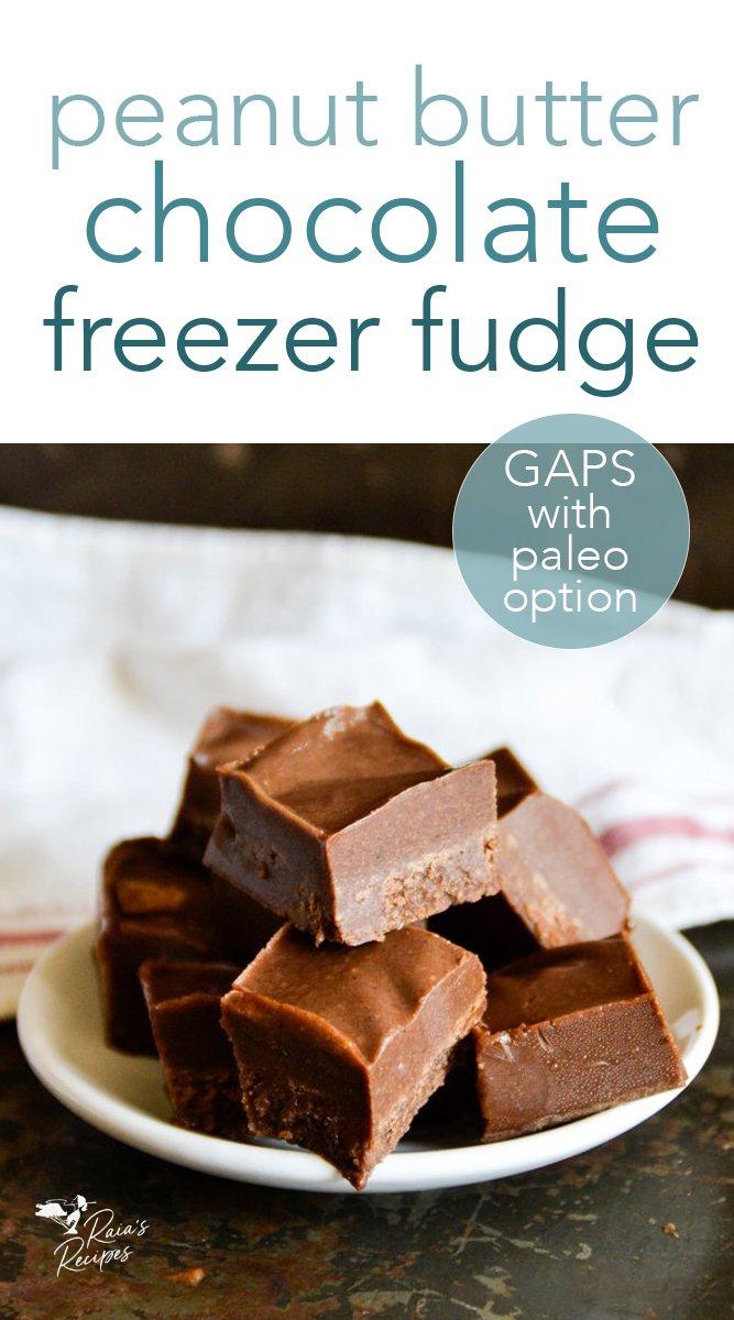 Peanut Butter Chocolate Freezer Fudge #peanutbutter #chocolate #freezerfudge #candy #gapsdiet #paleo #glutenfree #dairyfree #refinedsugarfree #dessert