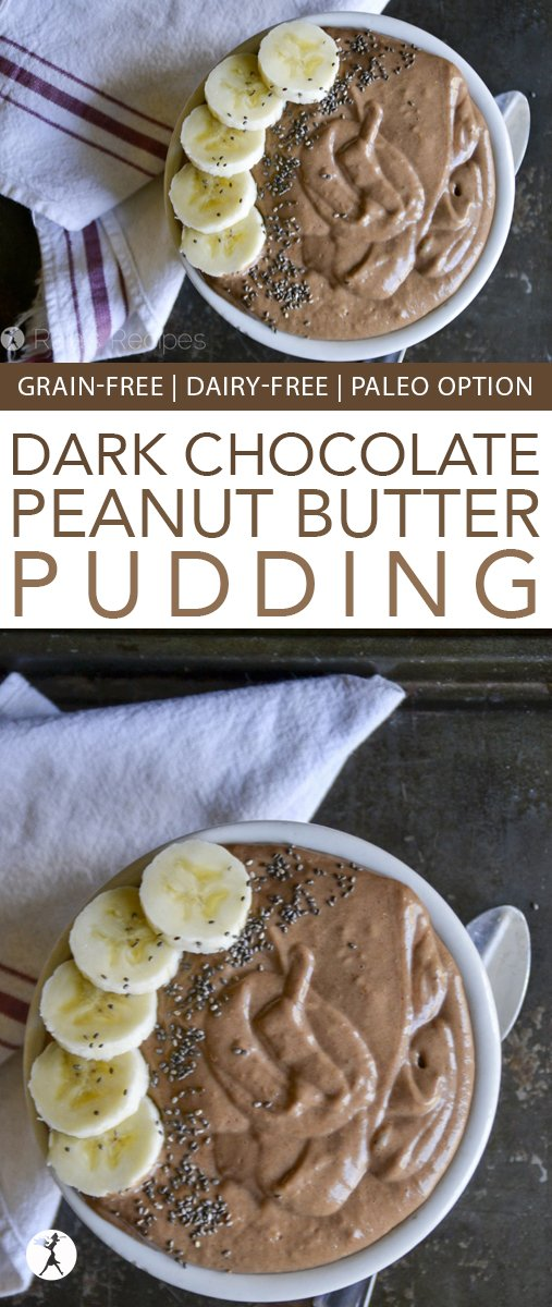 Enjoy your dessert for breakfast with this decadent and healthy Dark Chocolate & Peanut Butter Pudding! #glutenfree #grainfree #dairyfree #eggfree #refinedsugarfree #vegetarian #peanutbutter #darkchocolate #chocolate #pudding