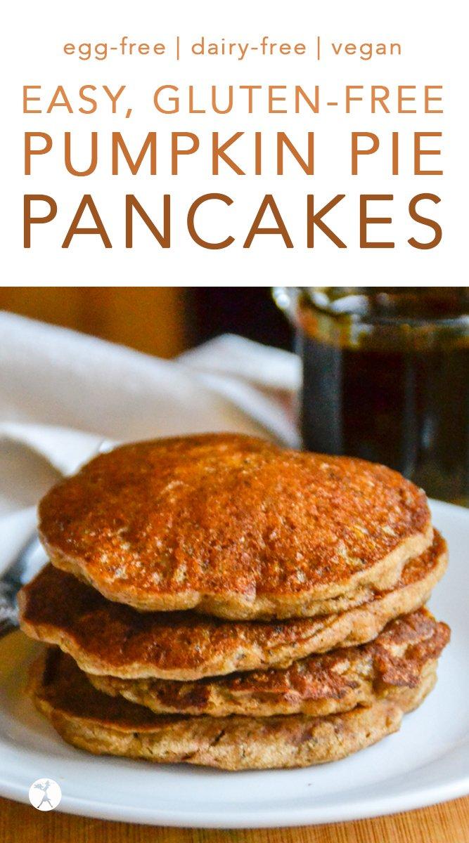 Gluten-Free Vegan Pumpkin Pie Pancakes #glutenfree #eggfree #dairyfree #refinedsugarfree #vegan #realfood #pumpkin #pumpkinpie #pancakes #breakfast