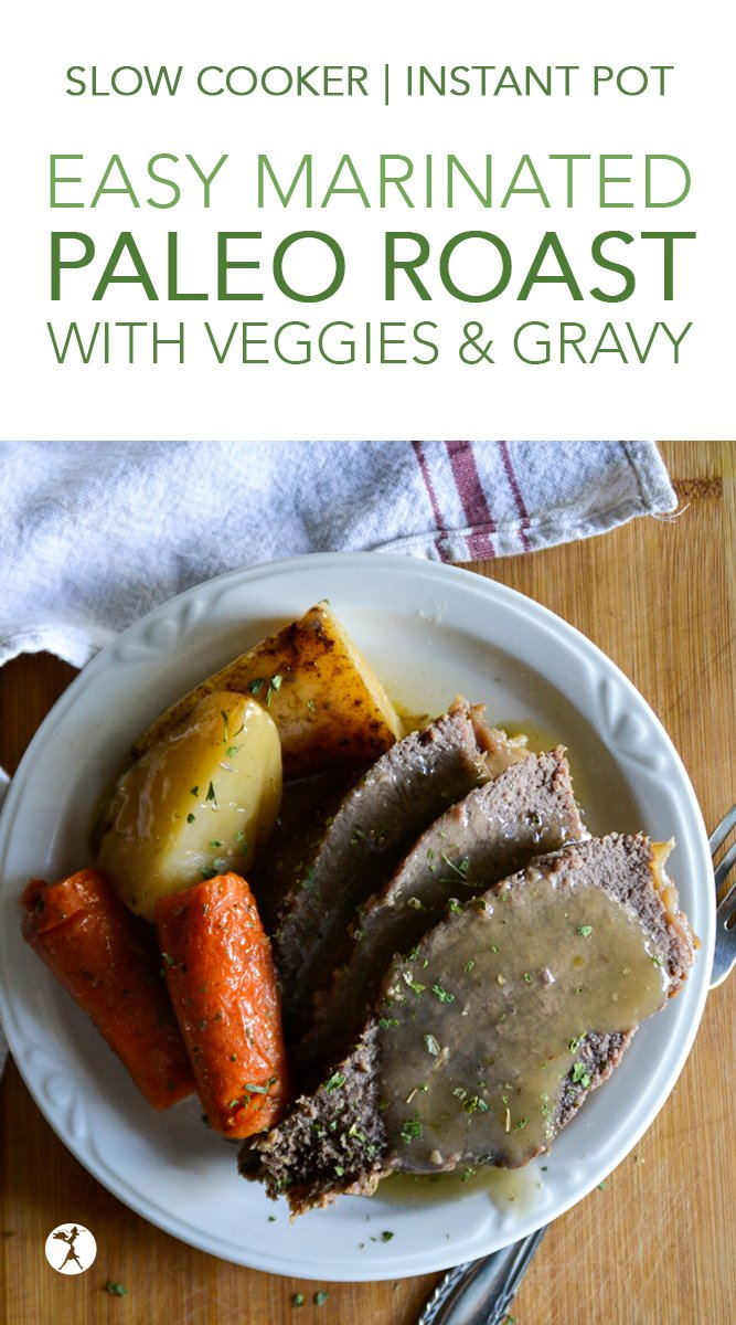 Easy Marinated Roast in the Slow Cooker or Instant Pot #paleo #glutenfree #grainfree #eggfree #dairyfree #marinated #roast #slowcooker #instantpot #keto #whole30