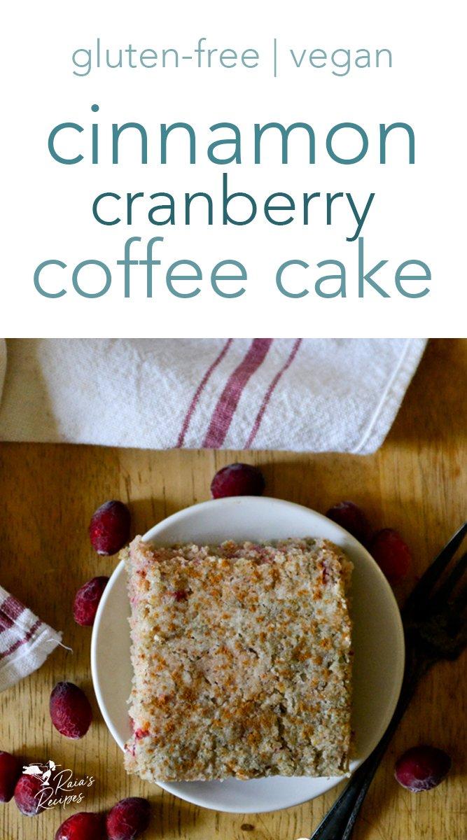 Cinnamon Cranberry Coffee Cake #glutenfree #cinnamon #cranberry #coffeecake #breakfast #brunch #dairyfree #eggfree #vegan #holidays