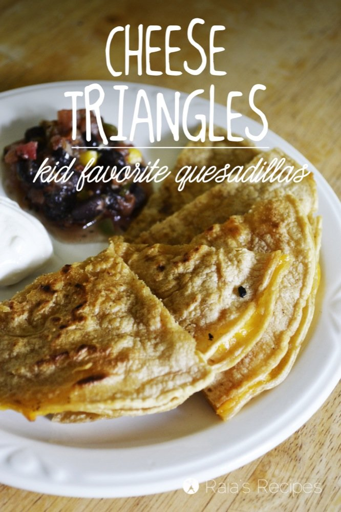 Cheese Triangles :: Kid-Favorite Quesadillas | RaiasRecipes.com
