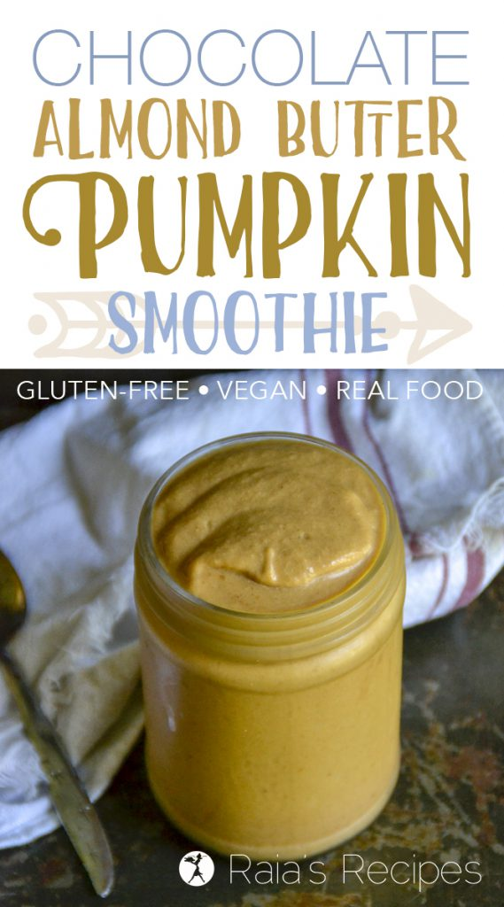 Chocolate Almond Butter Pumpkin Smoothie