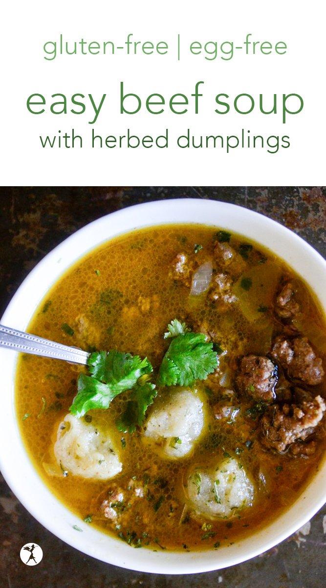 Easy Beef Soup with Gluten-Free Herbed Dumplings #glutenfree #soup #eggfree #sugarfree #nourishing #beef #dumplings #herbs