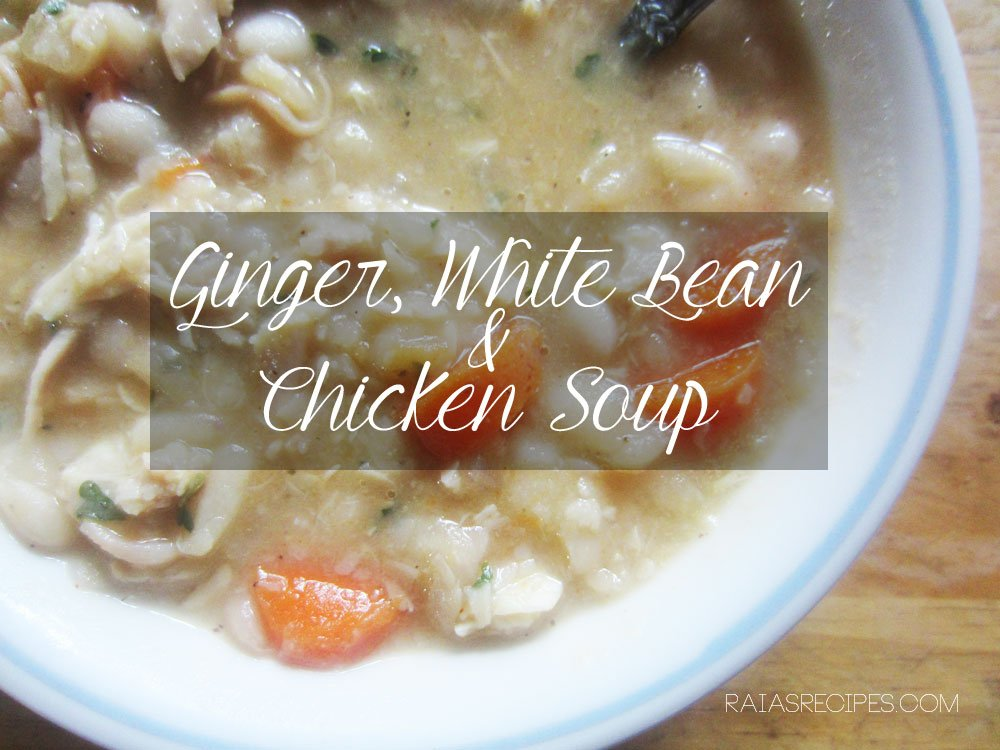 Ginger, White Bean & Chicken Soup | grain-free, dairy-free | RaiasRecipes.com