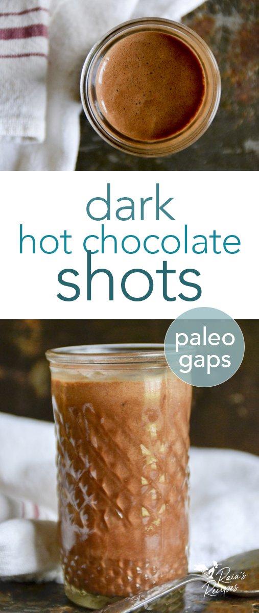 Paleo & GAPS dark hot chocolate shots from raiasrecipes.com #darkchocolate #hotchocolate #chocolate #rum #paleo #gapsdiet #drinks