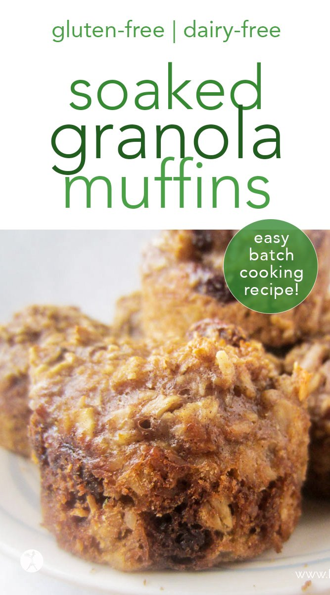These bulk batch Soaked Granola muffins are an easy and delicious way to introduce traditionally prepared grains into your life! They're gluten-free, and have dairy and egg-free options, too. #glutenfree #dairyfree #muffins #breakfast #batchcooking