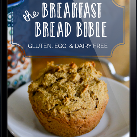 The Breakfast Bread Bible by Raia Todd from RaiasRecipes.com