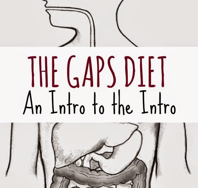 The GAPS Diet – An Intro to the Intro