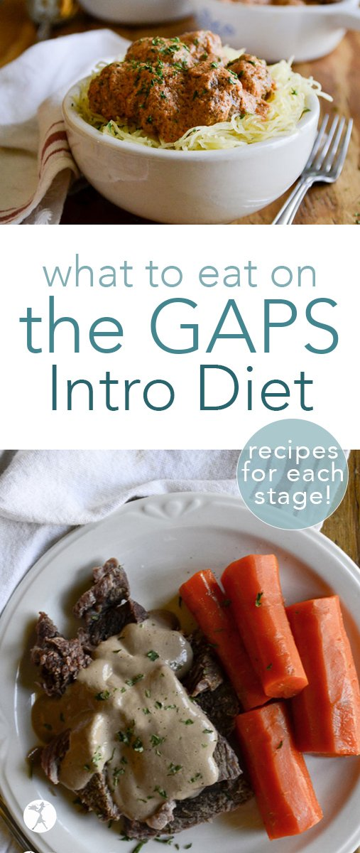 What in the world do I eat now that I'm on the GAPS Intro Diet? Whether you're on stage 1 or 6, I've got you covered, friend! #gapsdiet #gapsintrodiet #stage1 #stage2 #stage3 #stage4 #stage5 #stage6 #guthealth