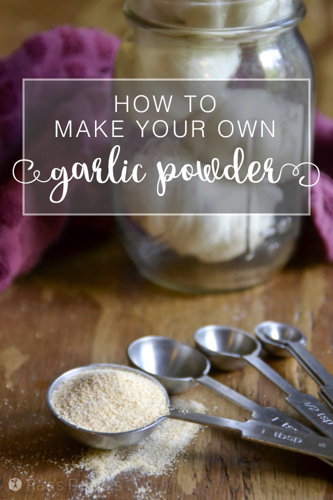 Learn how to make your own granulated garlic! Easy and DIY! RaiasRecipes.com