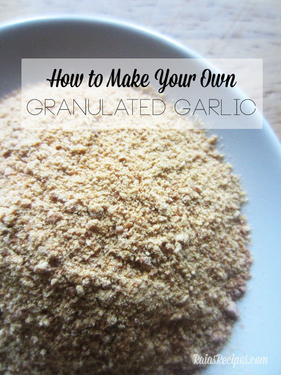 Homemade Garlic Powder | Homemade Granulated Garlic