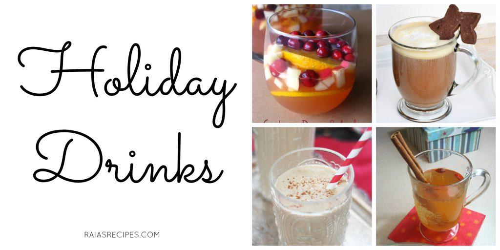 Holiday Drinks | Savoring Saturdays | RaiasRecipes.com
