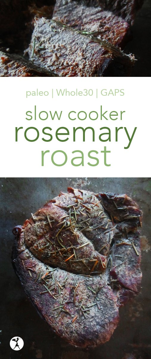 Slow-cooker rosemary roast is an easy and delicious dinner for busy people. Just sit it in the slow-cooker with potatoes and carrots and go on your way! #slowcooker #rosemary #roast #paleo #whole30 #gapsdiet #realfood