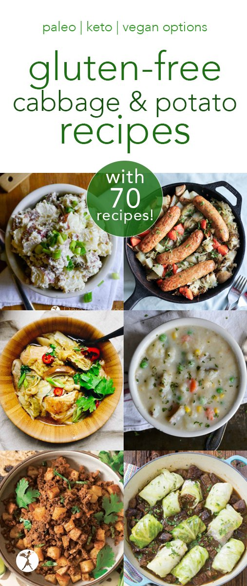 Gluten-free cabbage & potato recipes for St. Patrick's Day or any day! Over 70 delicious recipes fitting into keto, Whole30, paleo, and vegan diets! #glutenfree #cabbage #potatoes #paleo #keto #realfood #vegan