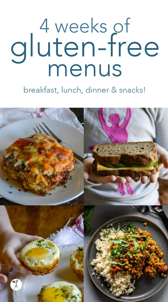 Need help planning a gluten-free menu? Let me help! Here are four weeks of gluten free menus to help you get started. #glutenfree #menu #mealplanning #breakfast #lunch #dinner #snacks #realfood