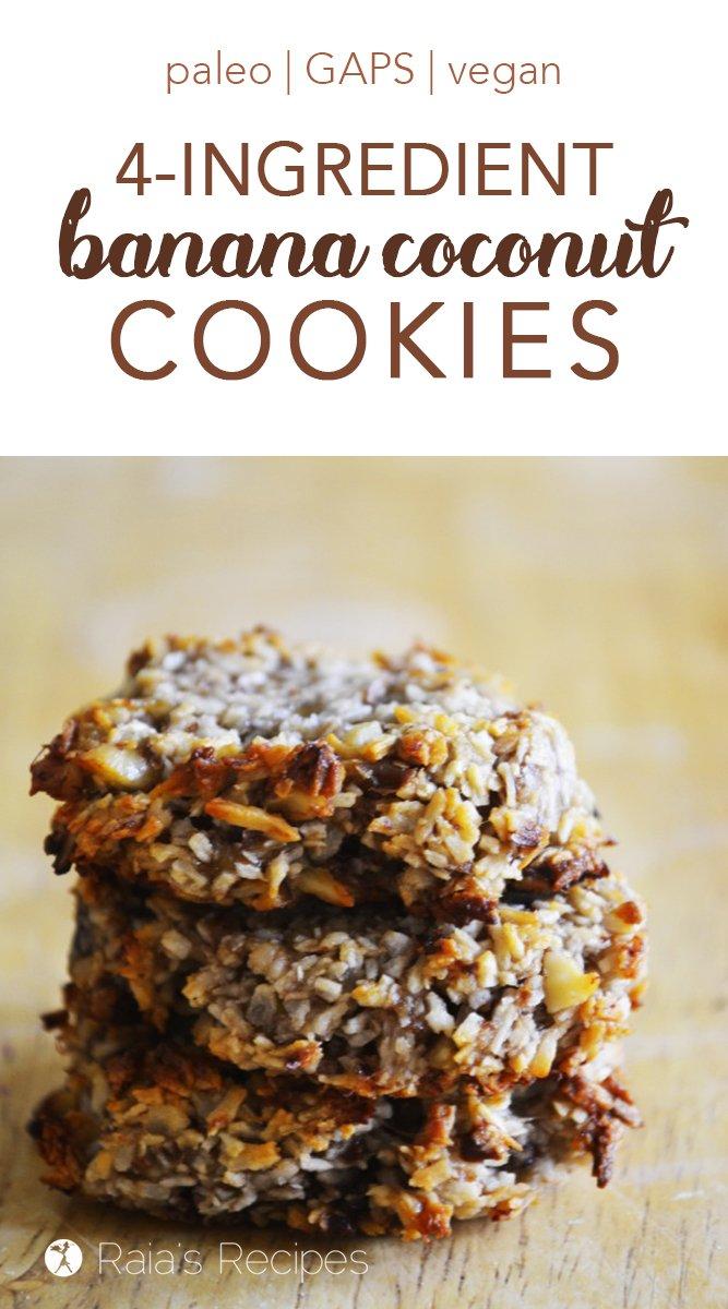 4-Ingredient Banana Coconut Cookies #glutenfree #paleo #gapsdiet #vegan #cookies #dairyfree #eggfree #coconut #banana