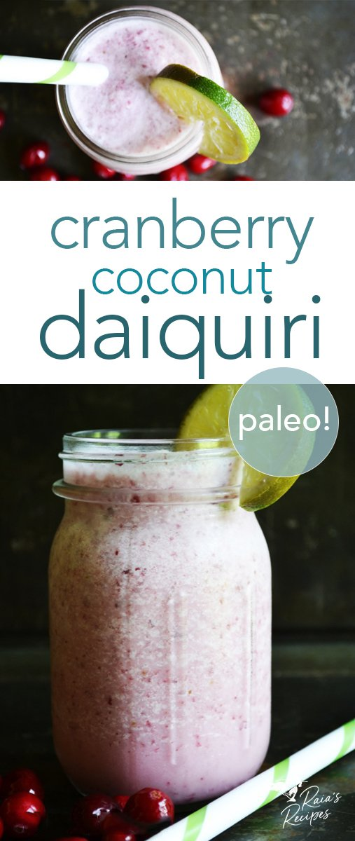 This real food, paleo cranberry coconut daiquiri is a wonderfully festive and healthy drink. It's bursting with flavor and full of ingredients and nutrients you need to stay hydrated and healthy! #cranberry #coconut #daiquiri #realfood #paleo #glutenfree #refinedsugarfree #dairyfree #drinks