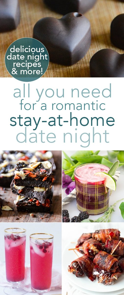 Delicious recipes for a romantic stay-at-home date night. #datenight #valentinesday #romantic #grainfree #glutenfree #realfood #treats