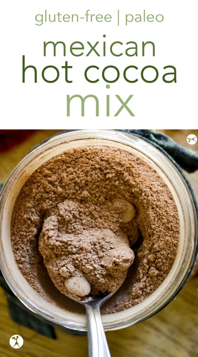 This homemade real food, dairy-free Mexican Hot Cocoa Mix is the perfect way to spice up your hot cocoa life.  #hotcocoa #hotchocolate #mexican #spice #drink #paleo #glutenfree #dairyfree