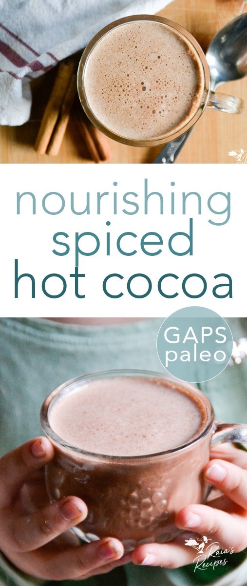 On chilly mornings and evenings, there's nothing like a cup of this nourishing spiced hot cocoa to warm you up. This less-traditional version boasts subtle spices to kick the warmthup a notch.#nourishing #hotcocoa #spices #hotchocolate #drinks #cinnamon #ginger #nutmeg #cloves #paleo #glutenfree #dairyfree #gapsdiet