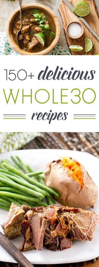 New to the Whole30 way of eating? Need help planning out your meals? Here are over 150 delicious Whole30 recipes to get you going! #whole30 #glutenfree