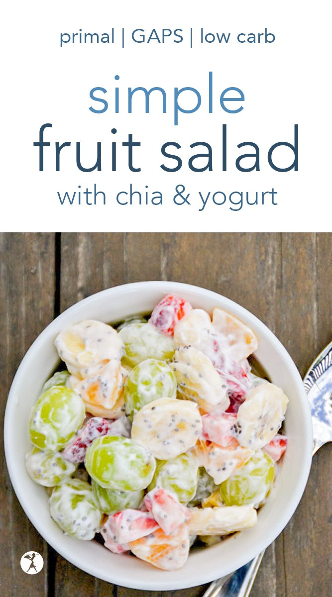 Need an easy and delicious fruit salad to grace your summer table? This Simple Fruit Salad with Chia and Yogurt is the one for you! #fruitsalad #fruit #breakfast #brunch #primal #paleo #chiaseeds #yogurt #gapsdiet #lowcarb