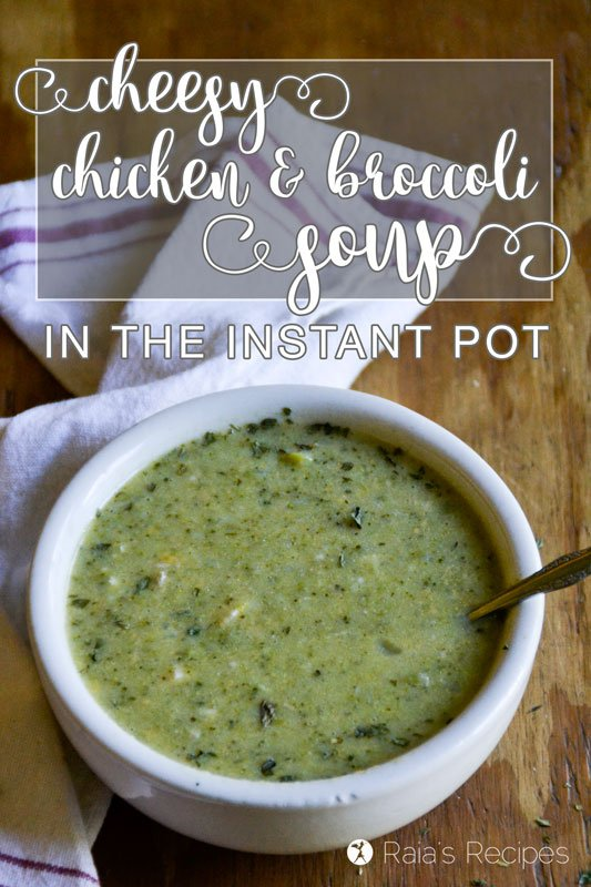 Nourish yourself from the inside out with this real-food, grain-free Cheesy Chicken & Broccoli Soup in the Instant Pot! | RaiasRecipes.com