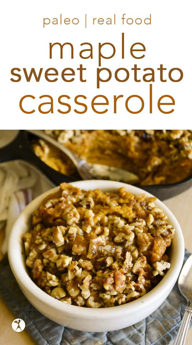 Give this paleo, refined sugar-free Healthy Maple Sweet Potato Casserole for your next holiday get-together! #maple #sweetpotato #casserole #dessert #thanksgiving #sidedish #realfood #paleo #glutenfree #dairyfree