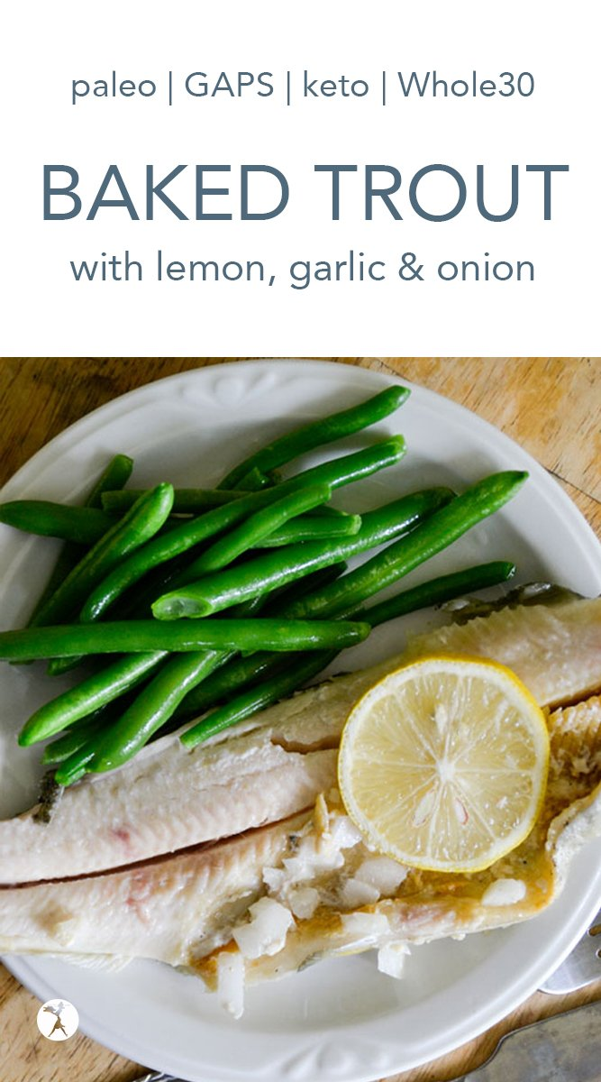 This Baked Trout with Lemon, Garlic and Onion is an easy dish jam-packed with nutrients and perfect for the grill or oven. #paleo #keto #gapsdiet #whole30 #gutenfree #fish #trout
