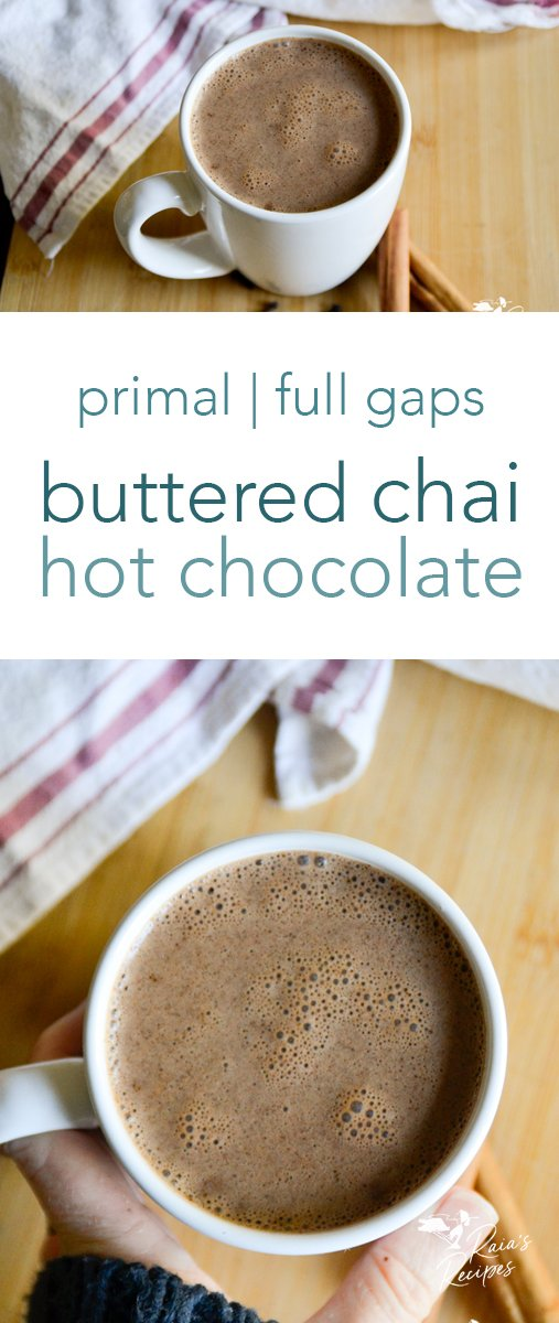 Creamy and delicious, with just the right amount of spice, this primal and full GAPS-friendly buttered chai hot chocolate is sure to breathe new life into your hot chocolate relationship. #primal #fullgapsdiet #paleo #glutenfree #drinks #chai #butter #hotchocolate