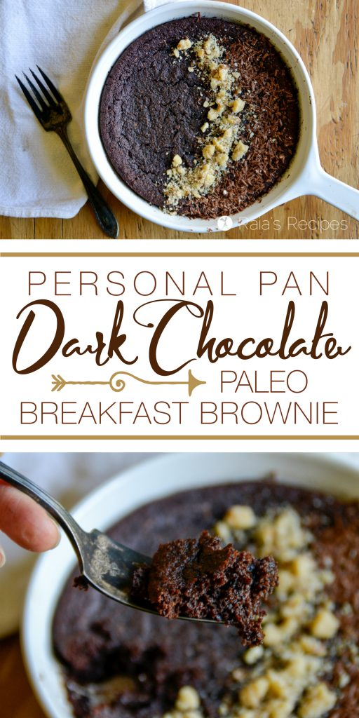 Start your day off with a bang with this deliciously healthy Personal Pan Dark Chocolate Paleo Breakfast Brownie!   RaiasRecipes.com