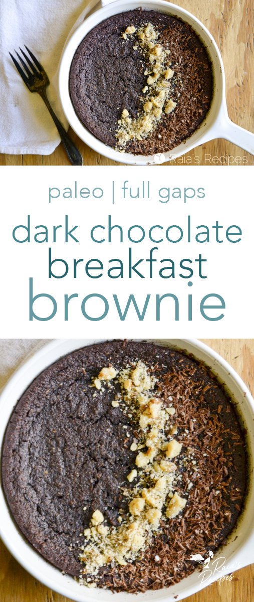 Start your day off with a bang with this deliciously healthy personal pan dark chocolate paleo breakfast brownie! #darkchocolate #personalpan #breakfast #brownie #paleo #fullgaps #glutenfree #eggfree #dairyfree #healthytreats #dessertforbreakfast