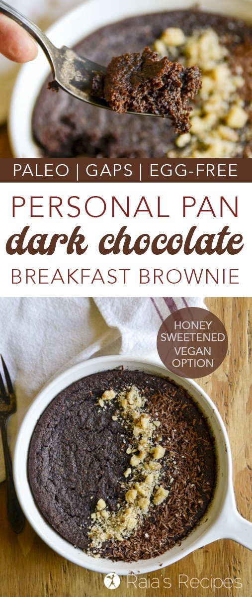Start your day off with a bang with this deliciously healthy Personal Pan Dark Chocolate Paleo Breakfast Brownie! #gaps #paleo #vegan #eggfree #dairyfree #chocolate #brownies #dessertforbreakfast #healthy #almondflour #darkchocolate #refinedsugarfree