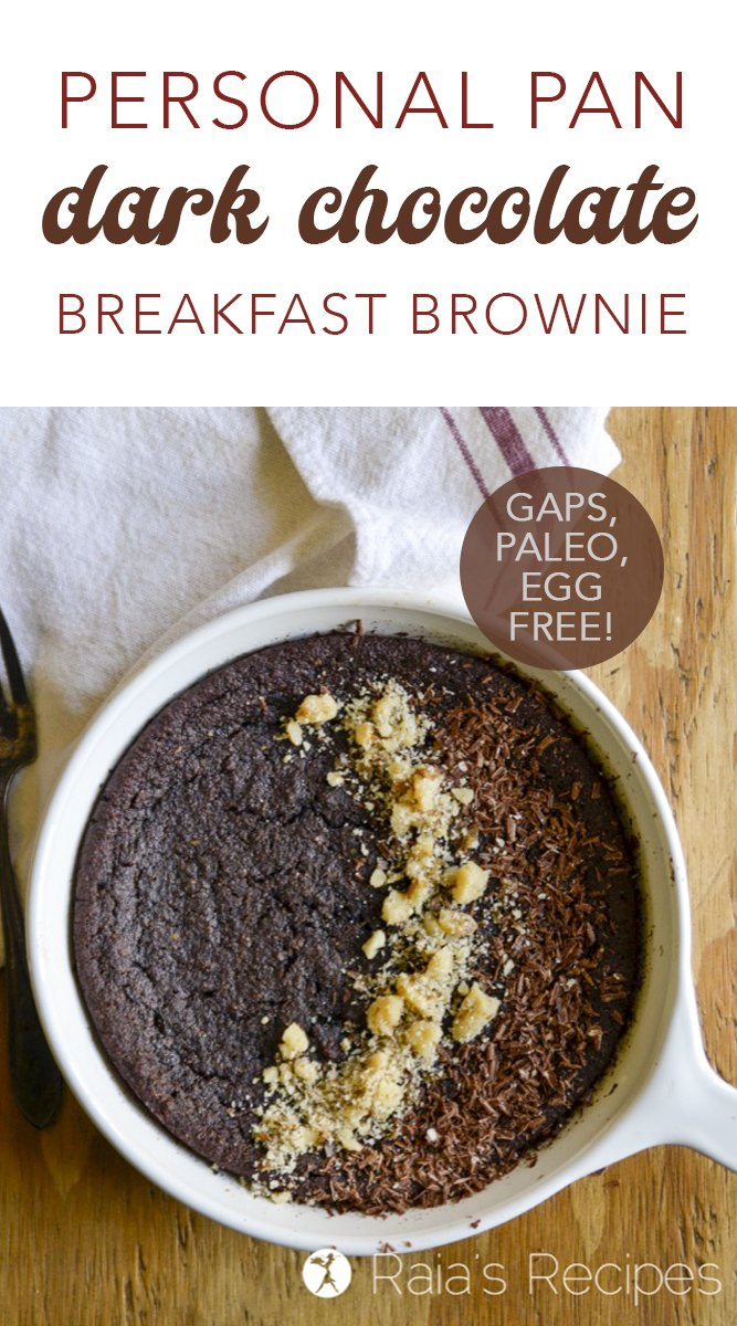 Personal Pan Dark Chocolate Paleo Breakfast Brownie #gaps #paleo #vegan #eggfree #dairyfree #chocolate #brownies #dessertforbreakfast #healthy #almondflour #darkchocolate #refinedsugarfree
