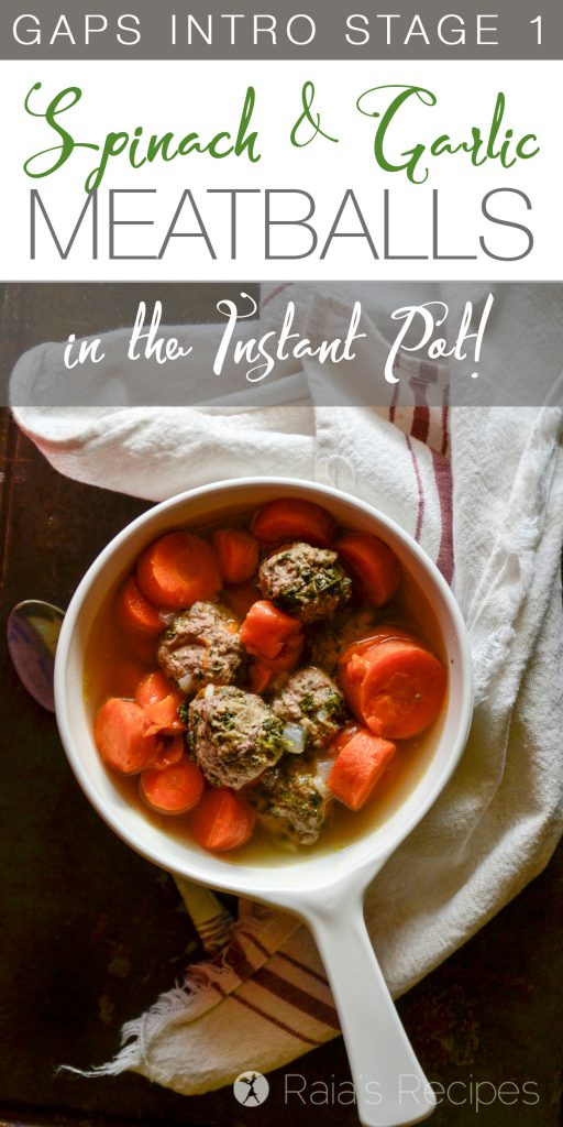 Easy, delicious, and GAPS Intro Diet friendly, these Spinach & Garlic Meatballs in the Instant Pot are sure to become a family favorite. | RaiasRecipes.com