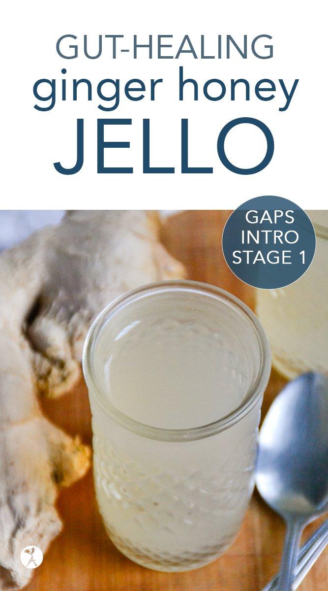 Gut Healing Ginger Honey Jello #gapsdiet #introdiet #stage1 #gapsintrodiet #ginger #jello #gelatin #guthealth #healing #realfood