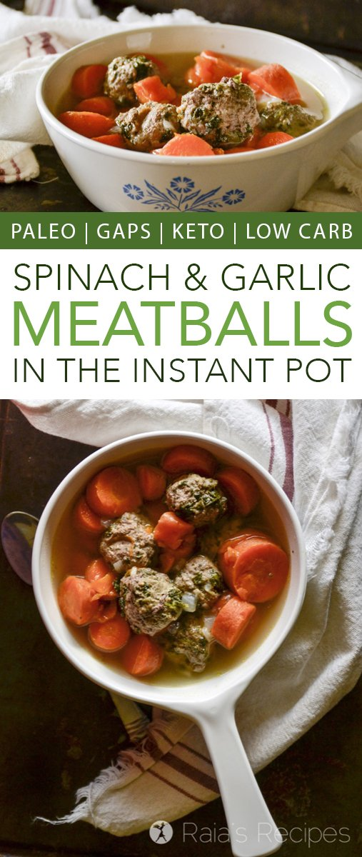 Easy, delicious, and GAPS Intro Diet friendly, these Spinach & Garlic Meatballs are sure to become a family favorite. And they have the added bonus of being made in the Instant Pot! #gapsdiet #paleo #lowcarb #keto #whole30 #spinach #garlic #meatballs #instantpot #realfood #glutenfree #beef