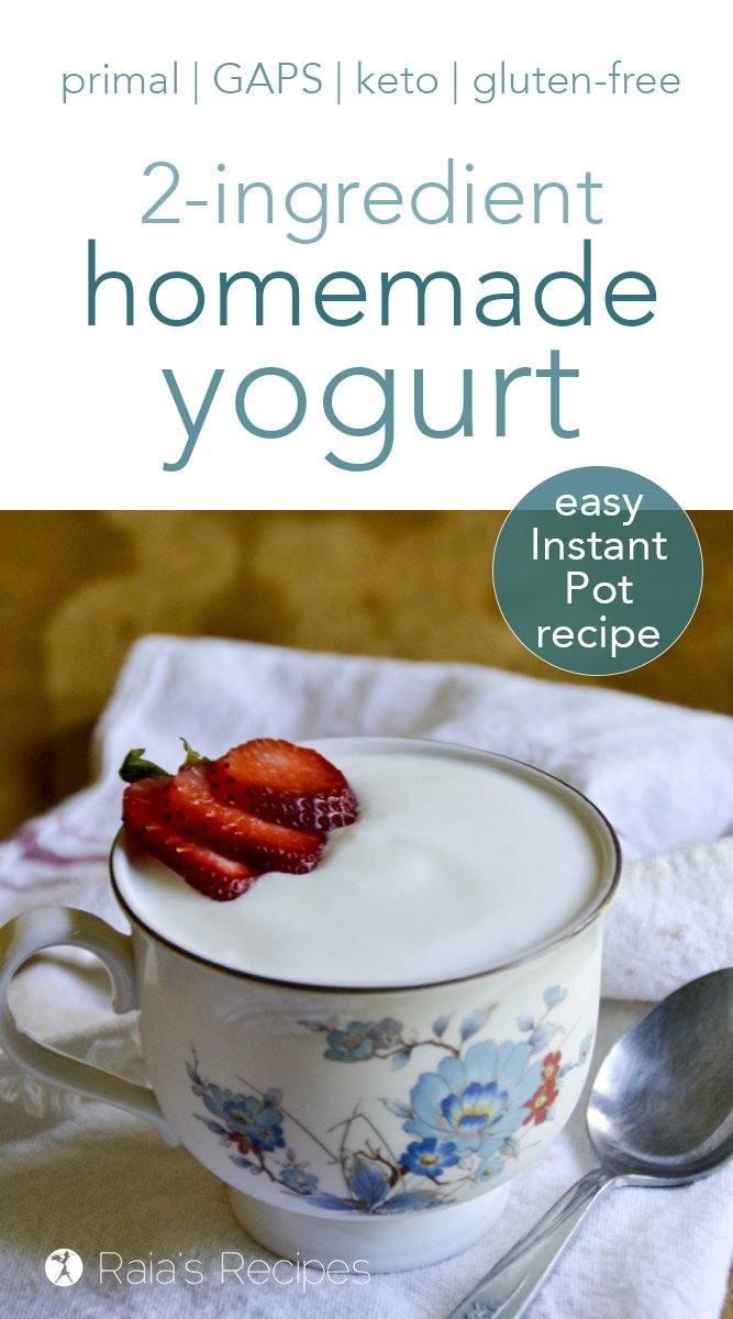 Easy Homemade Yogurt in the Instant Pot #yogurt #glutenfree #primal #gapsdiet #realfood #instantpot #keto #lowcarb