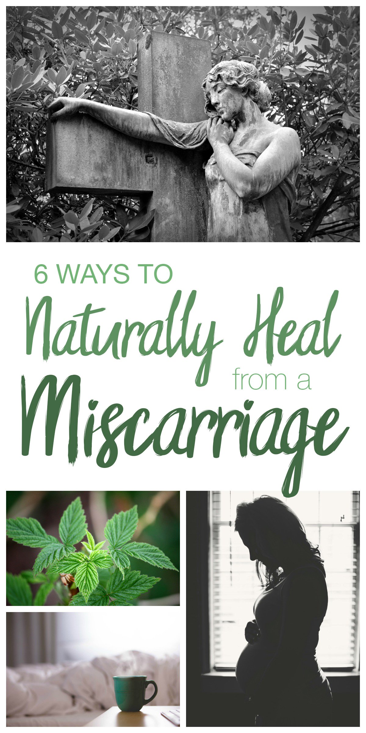 6 Ways to Naturally Heal from a Miscarriage