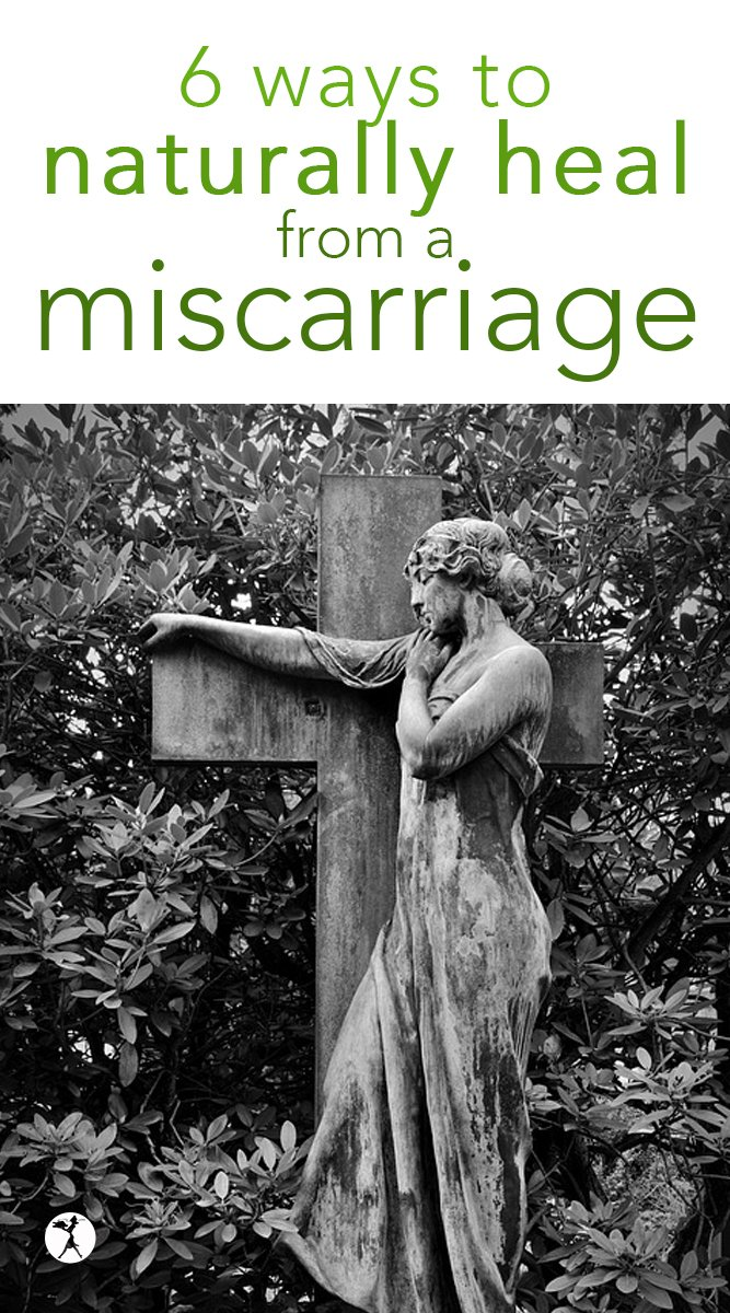6ways to naturally heal from a miscarriage #miscarriage #naturalhealth #healing #naturalremedies #pregnancy #grief