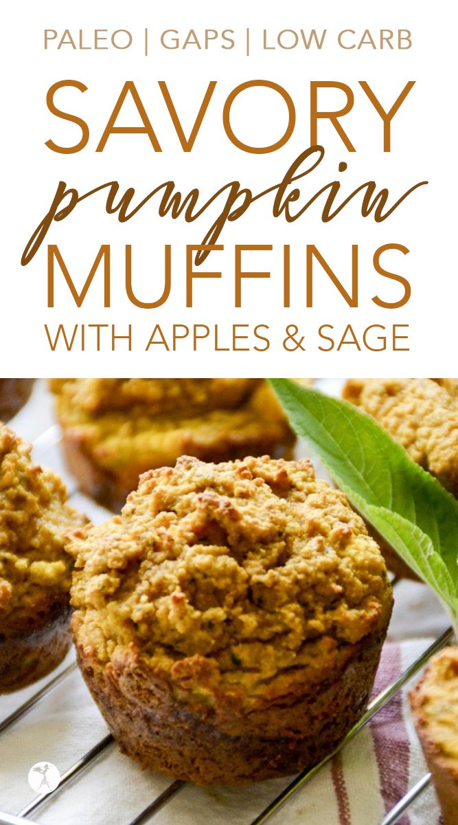 Paleo Savory Pumpkin Muffins with Apple & Sage #pumpkin #muffins #paleo #gapsdiet #lowcarb #apple #sage #realfood #dairyfree #glutenfree