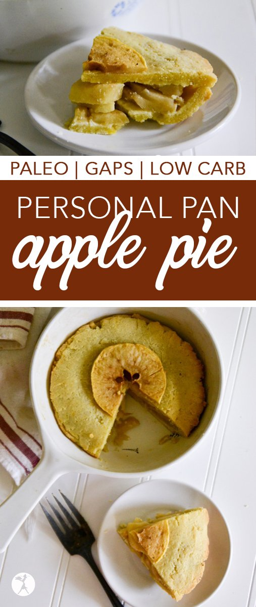 Need a grain-free, sugar-free treat for one? This Personal Pan Apple Pie is the answer. It's free of grain, sugar, and dairy, making it perfect for paleo and GAPS lifestyles. #applepie #personalpan #gapsdiet #paleo #lowcarb #apples #pie #vegatarian #noaddedsugar