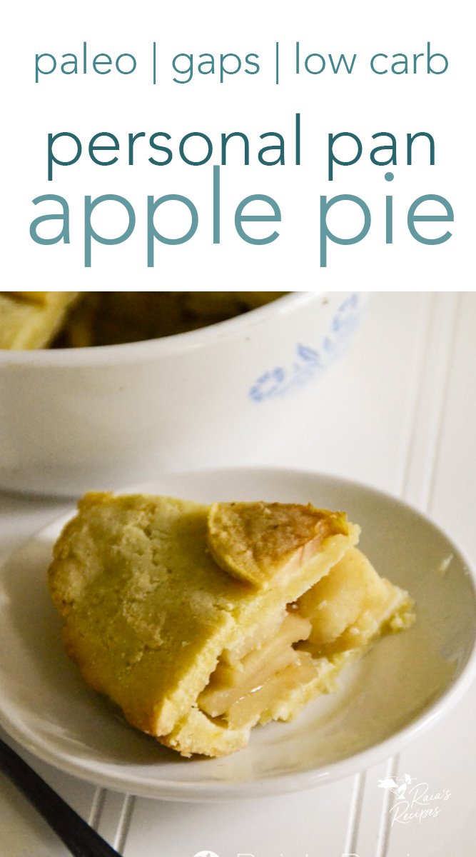 Paleo & GAPS Personal Pan Apple Pie #dessert #pie #applepie #paleo #gapsdiet #glutenfree #dairyfree #refinedsugarfree