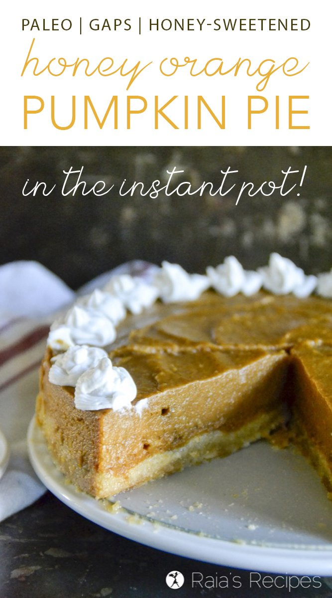 Tired of the traditional holiday pies? Shake things up with this paleo and GAPS-friendly Honey Orange Pumpkin Pie in the Instant Pot! You won't regret it!